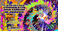 Rave Forever In Heaven