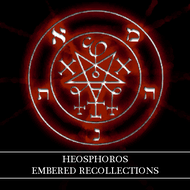 Heosphoros - Embered Recollections