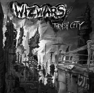 Wizwars - Welcome To Thrash CIty