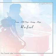 Re-feel (Kanon Air Piano Arrange Album)